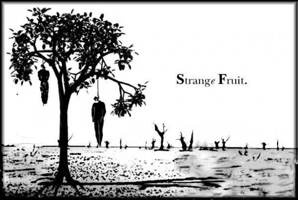 Strange_Fruit_by_CFTE_Productions-e1399233428401